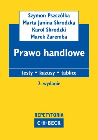 Okładka książki Prawo handlowe. Testy. Kazusy. Tablice