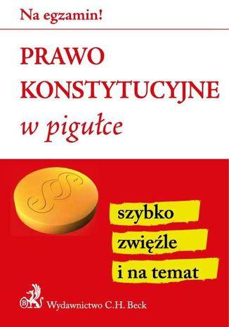 Okładka książki/ebooka Prawo konstytucyjne w pigułce