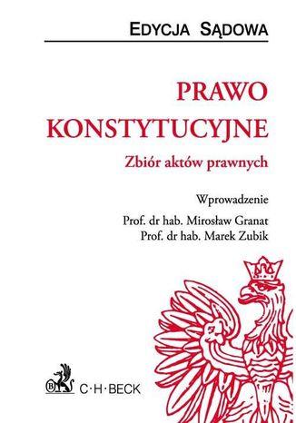 Okładka książki Prawo konstytucyjne. Zbiór aktów prawnych