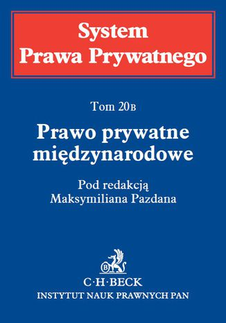 Okładka książki/ebooka Prawo prywatne międzynarodowe. System Prawa Prywatnego. Tom 20B