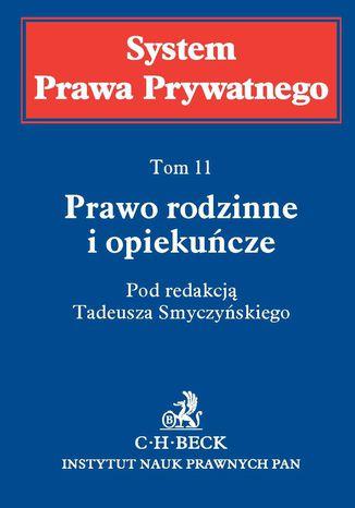 Okładka książki/ebooka Prawo rodzinne i opiekuńcze. Tom 11