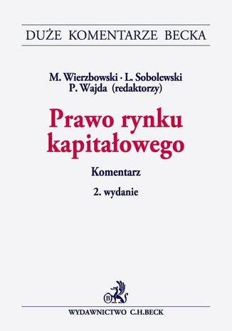 Okładka książki/ebooka Prawo rynku kapitałowego. Komentarz