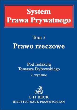 Okładka książki/ebooka Prawo rzeczowe. System Prawa Prywatnego. Tom 3