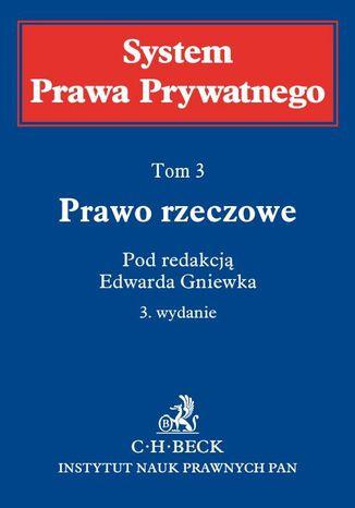 Okładka książki Prawo rzeczowe. System Prawa Prywatnego. Tom 3