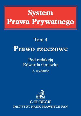 Okładka książki Prawo rzeczowe. System Prawa Prywatnego. Tom 4