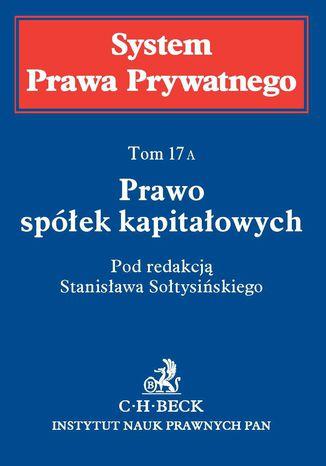Okładka książki Prawo spółek kapitałowych. Tom 17A
