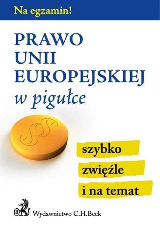 Okładka książki Prawo Unii Europejskiej w pigułce