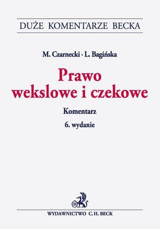 Okładka książki/ebooka Prawo wekslowe i czekowe. Komentarz