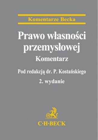 Okładka książki Prawo własności przemysłowej. Komentarz. Wydanie 2