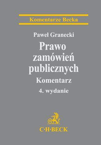 Okładka książki/ebooka Prawo zamówień publicznych. Komentarz. Wydanie 4
