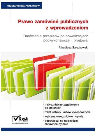 Okładka książki/ebooka Prawo zamówień publicznych z wprowadzeniem. Omówienie przepisów po nowelizacjach podwykonawczej i progowej
