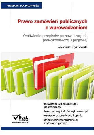 Okładka książki Prawo zamówień publicznych z wprowadzeniem. Omówienie przepisów po nowelizacjach podwykonawczej i progowej