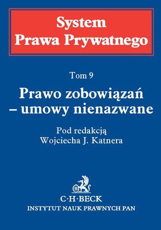 Okładka książki/ebooka Prawo zobowiązań - umowy nienazwane. Tom 9
