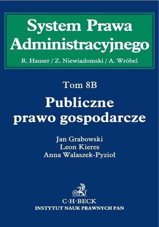 Okładka książki Publiczne prawo gospodarcze. Tom 8B