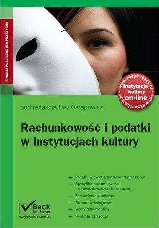 Okładka książki/ebooka Rachunkowość i podatki w instytucjach kultury