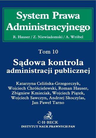 Okładka książki Sądowa kontrola administracji publicznej. Tom 10