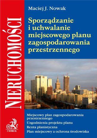 Okładka książki Sporządzanie i uchwalanie miejscowego planu zagospodarowania przestrzennego