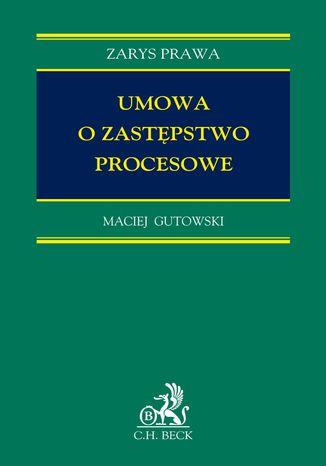Okładka książki/ebooka Umowa o zastępstwo procesowe