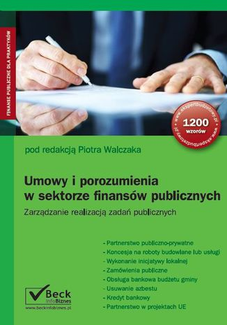 Okładka książki/ebooka Umowy i porozumienia w sektorze finansów publicznych. Zarządzanie realizacją zadań publicznych
