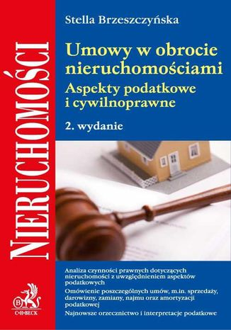 Okładka książki/ebooka Umowy w obrocie nieruchomościami. Aspekty podatkowe i cywilnoprawne