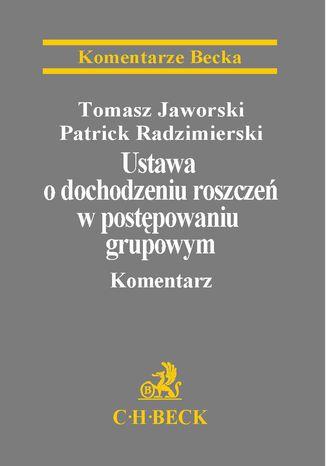 Okładka książki/ebooka Ustawa o dochodzeniu roszczeń w postępowaniu grupowym. Komentarz