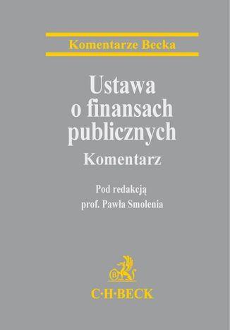 Okładka książki Ustawa o finansach publicznych. Komentarz