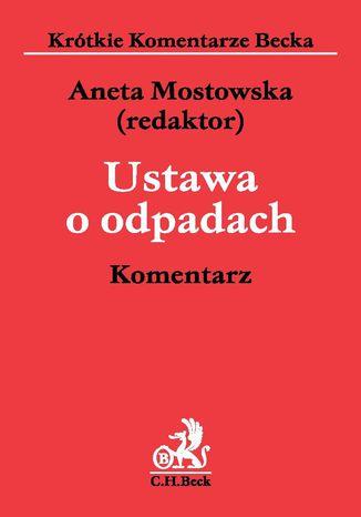 Okładka książki/ebooka Ustawa o odpadach. Komentarz