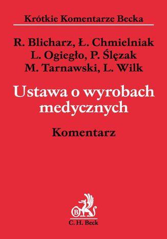 Okładka książki/ebooka Ustawa o wyrobach medycznych. Komentarz