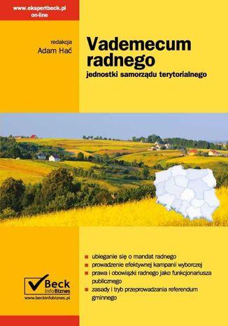 Okładka książki Vademecum radnego jednostki samorządu terytorialnego