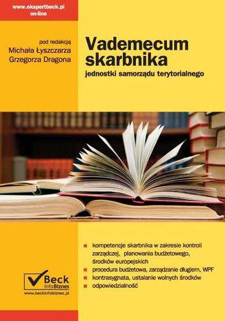 Okładka książki/ebooka Vademecum skarbnika jednostki samorządu terytorialnego