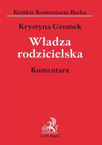 Okładka książki/ebooka Władza rodzicielska. Komentarz