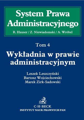 Okładka książki Wykładnia w prawie administracyjnym. Tom 4
