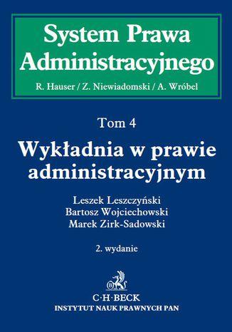 Okładka książki/ebooka Wykładnia w prawie administracyjnym. Tom 4. Wydanie 2