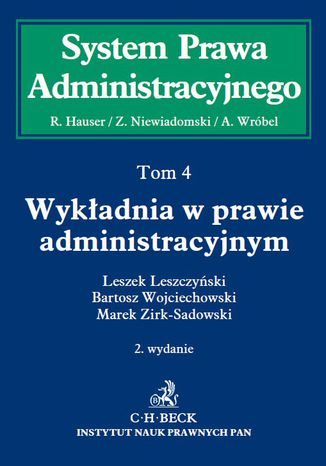 Okładka książki Wykładnia w prawie administracyjnym. Tom 4. Wydanie 2