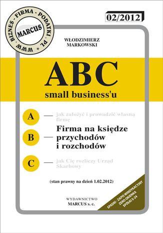 Okładka książki/ebooka ABC - Firma na księdze przychodów i rozchodów 2012