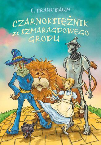 Okładka książki Czarnoksiężnik ze Szmaragdowego Grodu