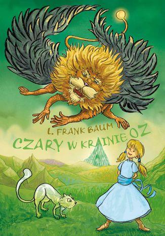 Okładka książki Czary w krainie Oz