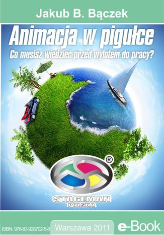 Okładka książki Animacja w pigułce. Co musisz wiedzieć przed wylotem do pracy