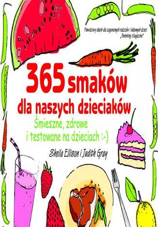 Okładka książki 365 smaków dla naszych dzieciaków