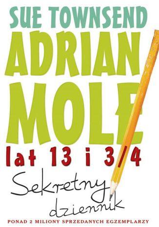 Okładka książki Adrian Mole lat 13 i 3/4. Sekretny dziennik