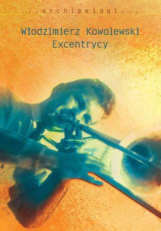 Okładka książki Excentrycy