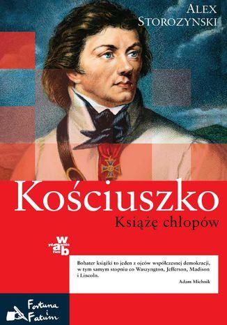 Okładka książki/ebooka Kościuszko. Książę chłopów
