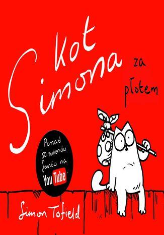 Okładka książki Kot Simona. Za płotem