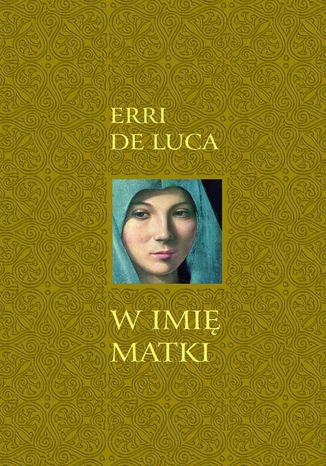 Okładka książki/ebooka W imię matki