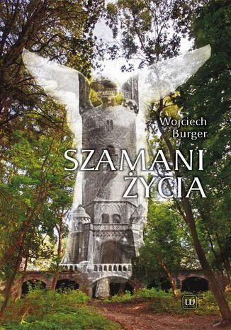 Okładka książki/ebooka Szamani życia