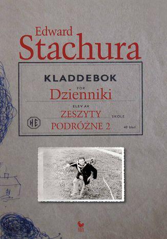 Okładka książki/ebooka Dzienniki. Zeszyty podróżne 2