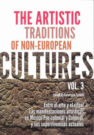 Ebook The Artistic Traditions of Non-European Cultures vol 3