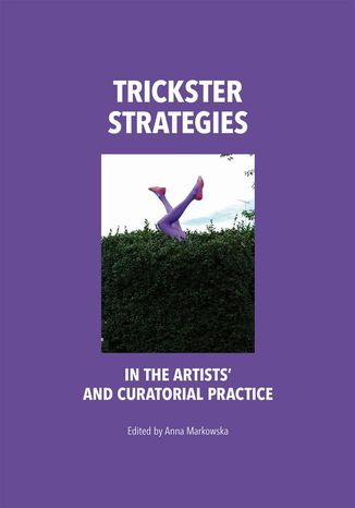 Okładka książki Trickster Strategies in the Artists' and Curatorial Practice