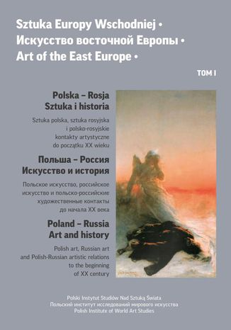 Ebook Sztuka Europy Wschodniej      Art of the East Europe tom I