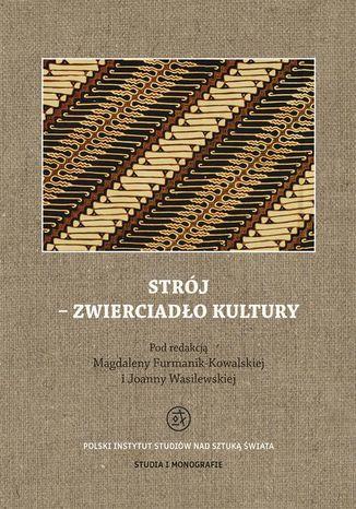 Okładka książki/ebooka Strój - zwierciadło kultury